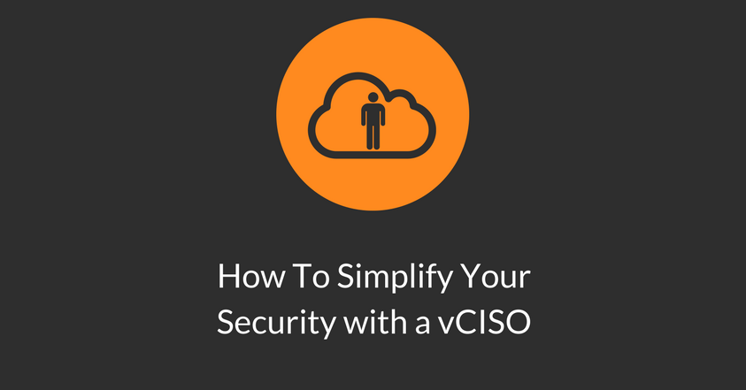 How To Simplify Your Security with a vCISO.png