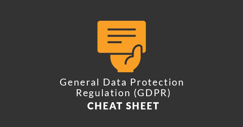 eu-gdpr-cheat-sheet-general-data-protection-regulation.png